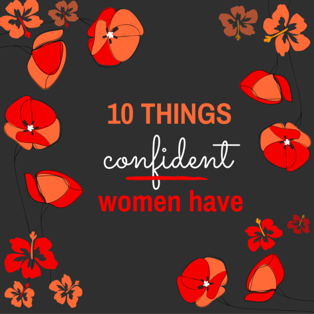 10 things confident women have